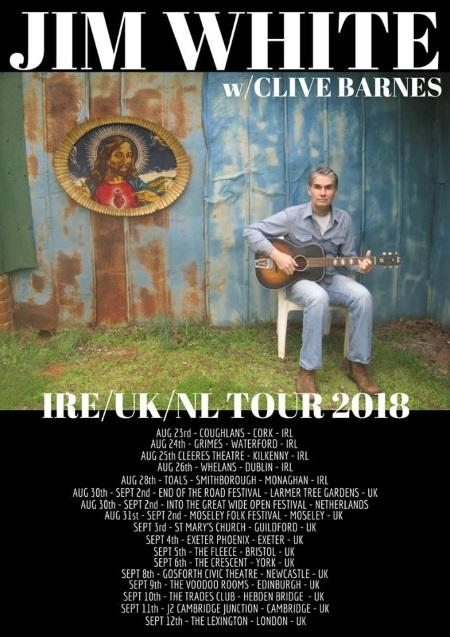 Jim White: on tour in Ireland, The Netherrlands, UK