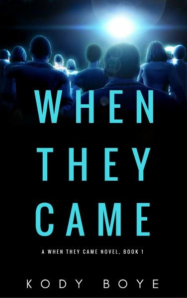 When They Came by Kody Boye