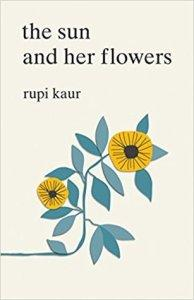 The Sun And Her Flowers – Rupi Kaur