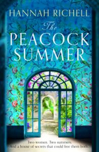 The Peacock Summer – Hannah Richell