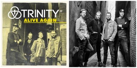 """Trinity Releases 1st U.S. Single, """"Alive Again,"""" July 13 From The Fuel Music; Radio Tour Begins Today In Dallas"""