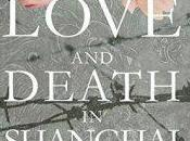 Blog Tour Love Death Shanghai Elizabeth Hall