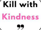 Haters: Kill With Kindness #MondayMatters