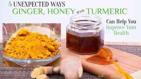 5 Unexpected Ways Ginger, Honey with Turmeric Can Help You Improve Your Health