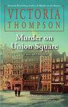 Murder on Union Square (Gaslight Mystery, #21)
