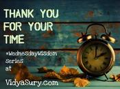 Thank Your Time #WednesdayWisdom