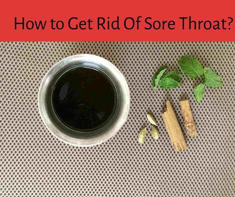 How to Get Rid Of Sore Throat Instantly?