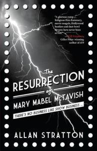 The Resurrection Of Mary Mabel McTavish – Allan Stratton