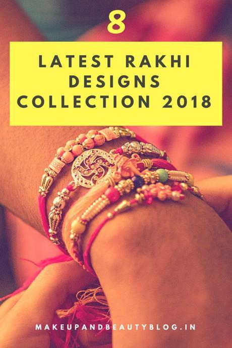 8 Latest Rakhi Designs Collection 2018