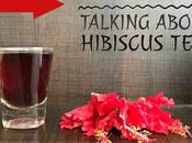 Everyone Talking About Hibiscus Tea?