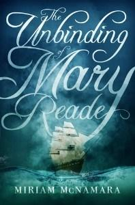 Genevra Littlejohn reviews The Unbinding of Mary Reade by Miriam McNamara