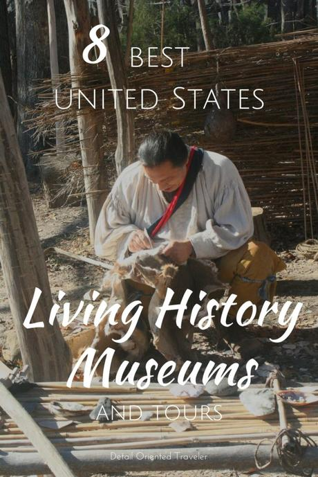 7 Best US Living History Museums