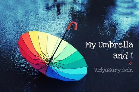 My Umbrella and I