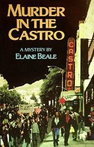 Megan Casey reviews Murder in the Castro by Elaine Beale
