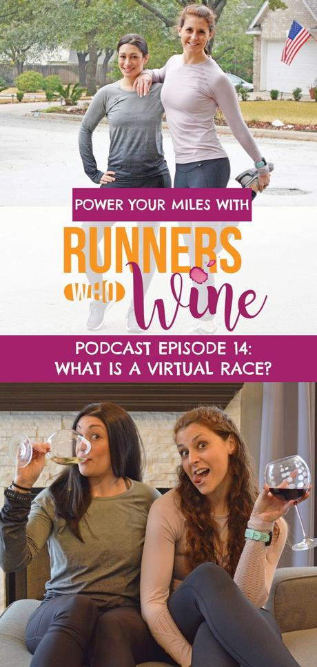 Runners Who Wine Episode 14: What is a Virtual Race