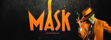Mask - why hide behind one?