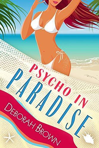 Psycho in Paradise (Florida Keys Mystery Series Book 15) by [Brown, Deborah]