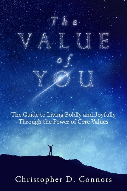 THE VALUE OF YOU: Living Joyfully Through The Power of Core Values