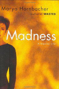 Tots 100 Monthly Book Club Review – Madness: A Bipolar Life