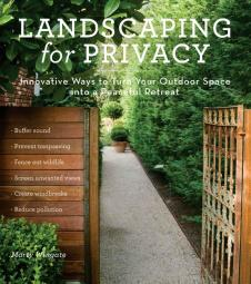 Landscaping for Privacy – A Review