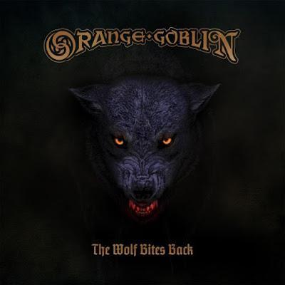Orange Goblin - The Wolf Bites Back