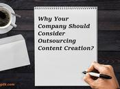 Your Company Should Consider Outsourcing Content Creation?