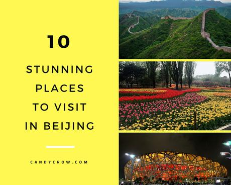 Stunning Places to Visit In Beijing