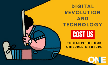 """Is """"Digital Revolution"""" & Technology cost us to sacrifice our children's Future"""