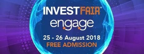 INVEST Fair 2018 - Coming Soon In August 2018