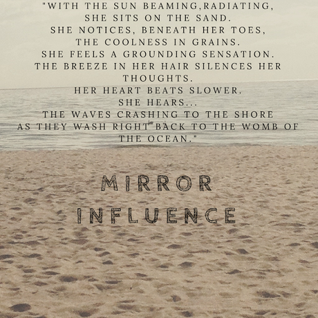 MIRROR INFLUENCE: SELF-TRANSFORMATION & THE PROCESS OF HEALING