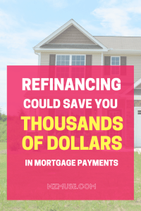 How I'm saving thousands by refinancing my mortgage