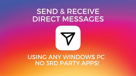 How to Send Direct Message on Instagram from Windows 10 PC