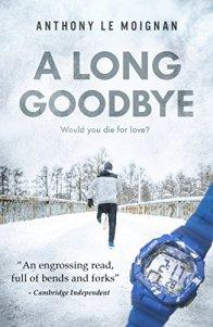 A Long Goodbye – Anthony Le Moignan