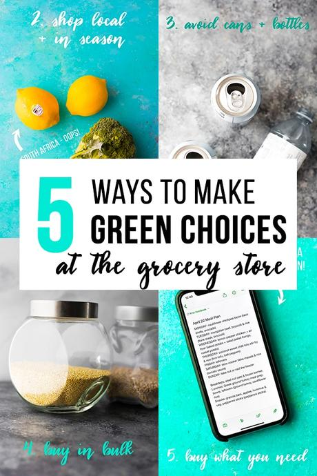 5 Ways to Make Greener Choices at the Grocery Store