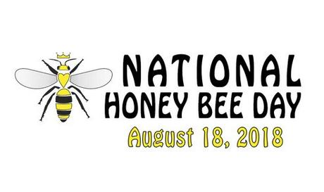 National Honey Bee Day Is August 18th