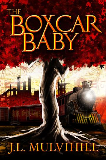 The Boxcar Baby (Steel Roots #1) by J.L. Mulvihill BLOG TOUR