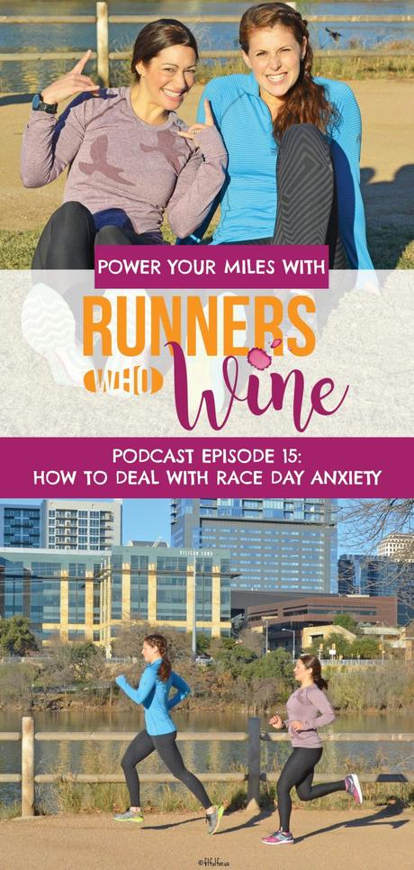 Runners Who Wine Episode 15: How to Deal with Race Day Anxiety
