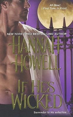 FLASHBACK FRIDAY- If He's Wicked by Hannah Howell- Feature and Review