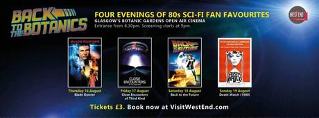 Back to the Botanics – Cinema in style at Glasgow's Botanic Gardens