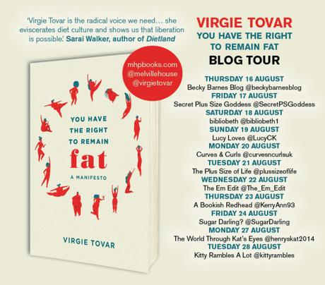 Blog Tour – You Have The Right To Remain Fat – A Manifesto by Virgie Tovar