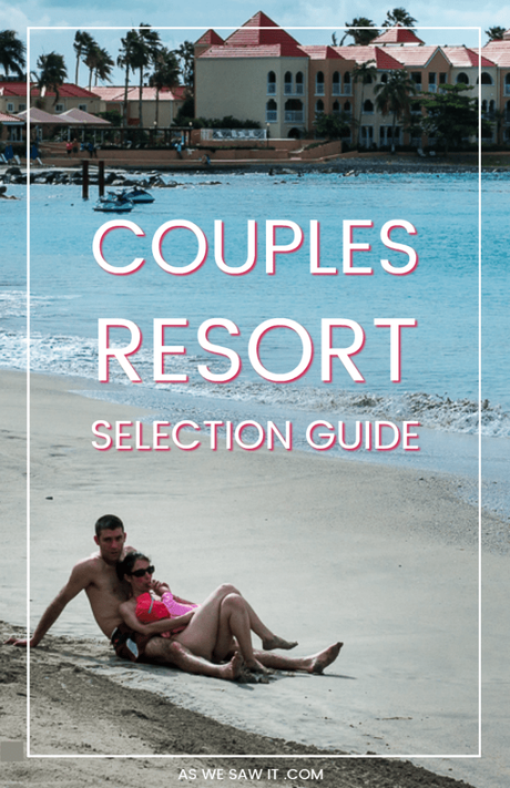 10 Questions You Must Ask When Choosing a Couples Resort
