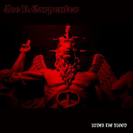 Joe D. Carpenter - Under The Blood