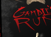 Gamble's Run: Husband's Worst Fears Realized.