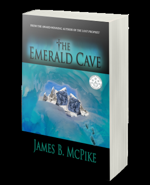 THE ONLY THING MORE THRILLING THAN SEARCHING FOR THE GRAIL...IS FINDING IT! 'THE EMERALD CAVE,' BY JAMES B. MCPIKE