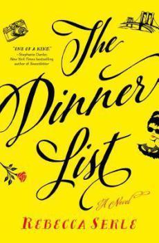 BOOK SPOTLIGHT: The Dinner List: A Novel by Rebecca Serle #FRC2018