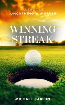 Winning Streak by Michael Carlon