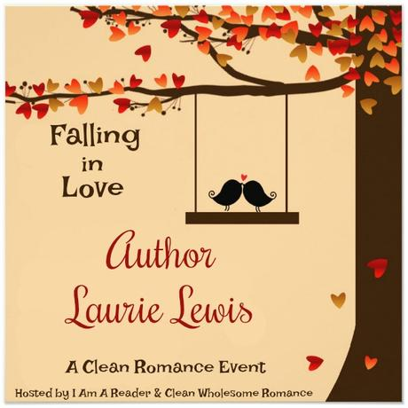 FALLING IN LOVE: AUTHOR LAURIE LEWIS AND HER SECOND CHANCE ROMANCES
