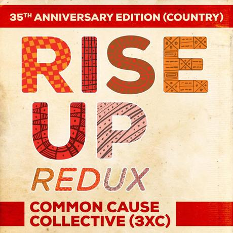 Rise Up Redux 35th Anniversary Edition, Country for a Good Cause