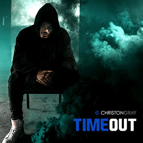 "Christon Gray Releases New Single ""Time Out"""