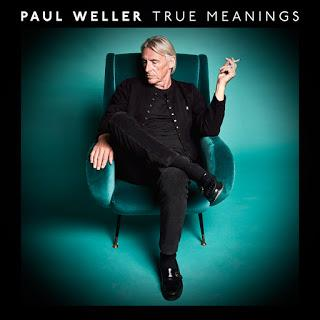 ALBUM: Paul Weller - True Meanings (2018)